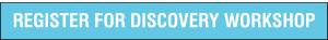 Register for Discovery Workshop